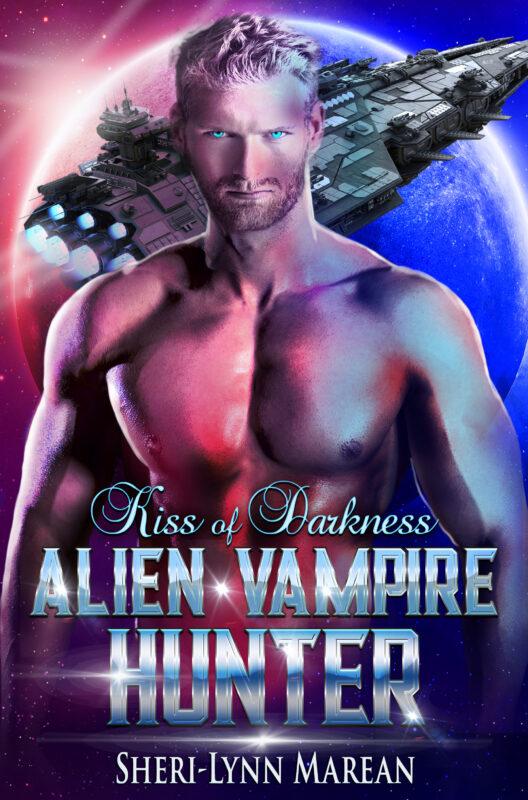 Kiss of Darkness; Alien Vampire Hunter