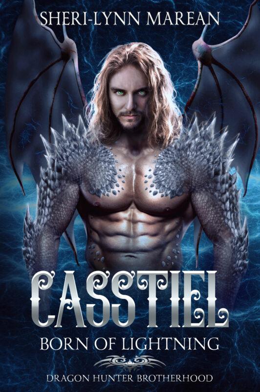Casstiel; Born of Lightning: Dragon Hunter Brotherhood