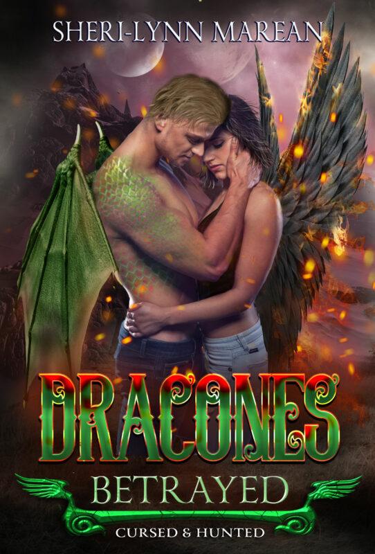 3~Dracones Betrayed: Cursed & Hunted