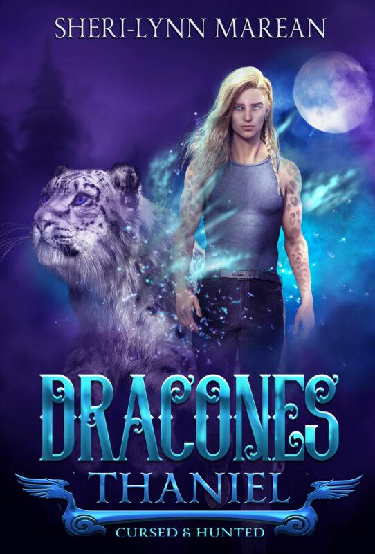 4~Dracones Thaniel: Cursed & Hunted